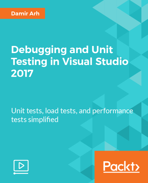Debugging and Unit Testing in Visual Studio 2017